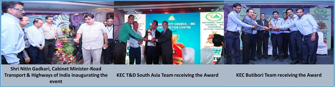 "KEC's T&D-South Asia SBU and Butibori Plant won the ""Best Safety Practices"" award under ""Automobile and Engineering"" & ""Construction-project"" sectors respectively by the National Safety Council."